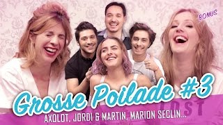 Video Grosse Poilade #3 feat.(MARION SECLIN - AXOLOT - JORDI & MARTIN) - Parlons peu, Parlons Cul MP3, 3GP, MP4, WEBM, AVI, FLV Juli 2017