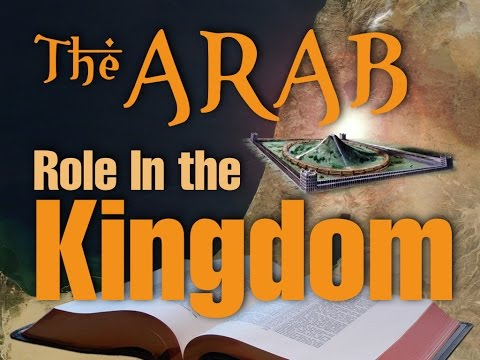 The Role Of The ARABS In The Kingdom