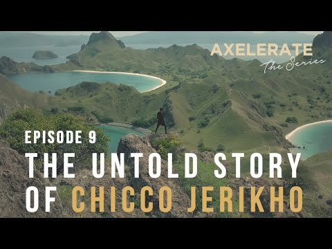 Axelerate The Series : The Untold Story of Chicco Jerikho Ep.9