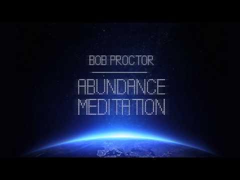 Calm Guided Meditation to Gain Abundance, Love & Happiness | Bob Proctor