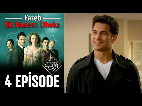 Fareb-Ek Haseen Dhoka in Hindi-Urdu Episode 4 | Turkish Drama