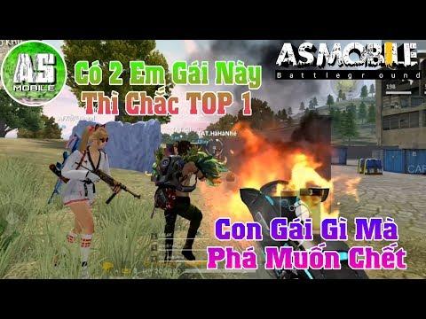 [Garena Free Fire] Có 2 Em Gái Này Thì Auto TOP 1 | AS Mobile - Thời lượng: 14 phút.