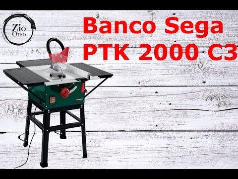 Recensione banco sega Parkside PTK2000 C3