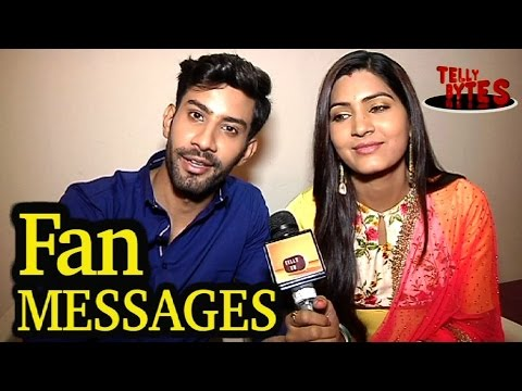 Sahil Uppal and Sangeita ChauhanMESSAGES from fans