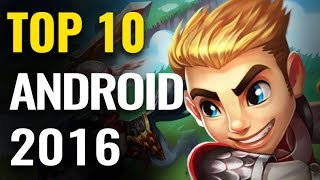 Top 10 Best Android Mobile Games of 2016
