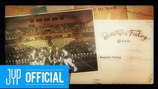 "Download Video DAY6 ""Beautiful Feeling"" M/V MP3 3GP MP4"
