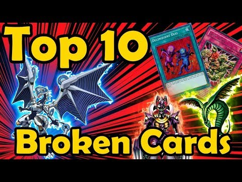 Top 10 Most Broken Cards Ever Printed In Yugioh