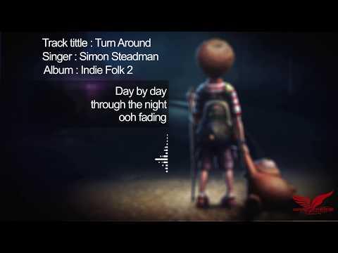 Turn Around | Simon Steadman | (Lyrical Video)