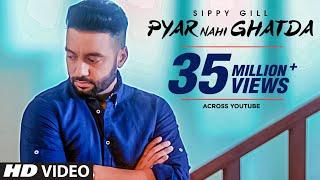 Video Pyar Nahi Ghatda: Sippy Gill Ft Hritiqa Chheber (Full Song) Desi Routz | Maninder Kailey MP3, 3GP, MP4, WEBM, AVI, FLV Desember 2018