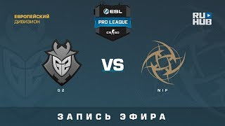 G2 vs NiP - ESL Pro League S7 EU - de_mirage [ceh9, Enkanis]