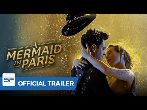 Mermaid in Paris | Official Trailer