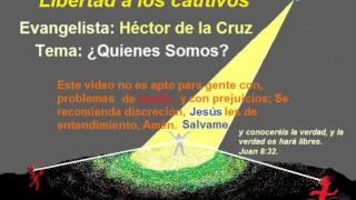 ¿Quiénes Somos? Por Evangelista: Héctor De La Cruz