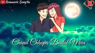 Chand Chupa Badal Mein Whatsapp Status Video | Romantic Song4u