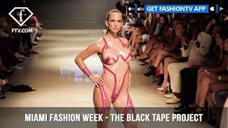 Nonton The Black Tape Project Miami Swim Week Art Hearts Fashion 2019   Fashiontv   Ftv Film Subtitle Indonesia Streaming Movie Download