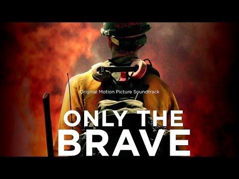 Only The Brave Soundtrack Tracklist