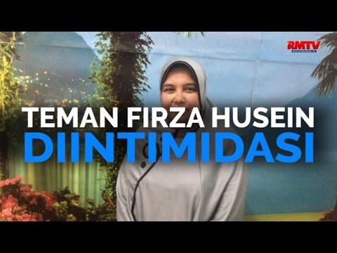 Teman Firza Husein Diintimidasi