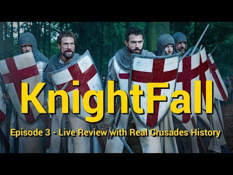 Live Review of History Channel's KnightFall - Episode 3