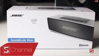Schannel - Mở hộp Bose Sound Link mini : Những cảm nhận ban đầu - CellphoneS
