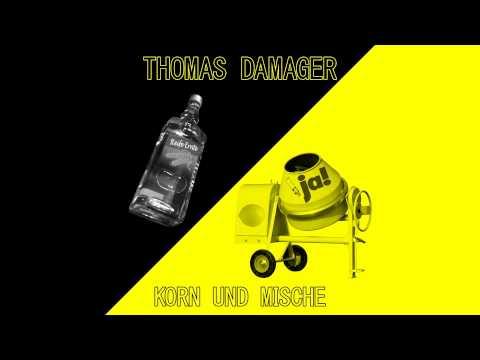 Thomas Damager - Korn und Mische