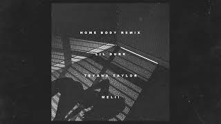 Lil Durk - Homebody (Remix) [Feat. Teyana Taylor & Melii]