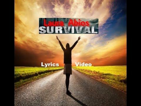 Survival || Lyrics Video|| Laura Abios