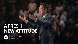 Video Joel Osteen - A Fresh New Attitude MP3, 3GP, MP4, WEBM, AVI, FLV Juni 2019
