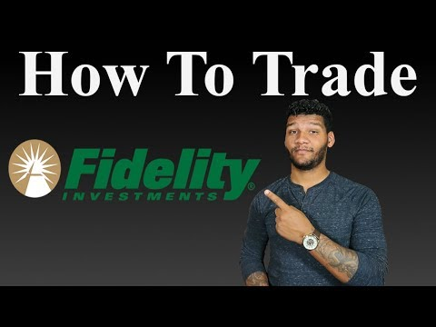How to Trade With Fidelity | Beginner's Guide to Investing