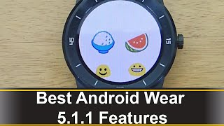 Today I will cover the best new android wear 5.1.1 features such as connecting your watch via wifi, ambient mode for apps, screen locking, and more.