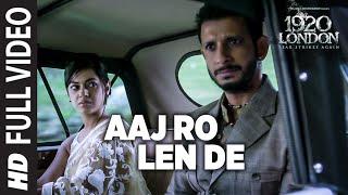 Nonton Aaj Ro Len De Full Video Song | 1920 LONDON | Sharman Joshi, Meera Chopra, Shaarib and Toshi Film Subtitle Indonesia Streaming Movie Download