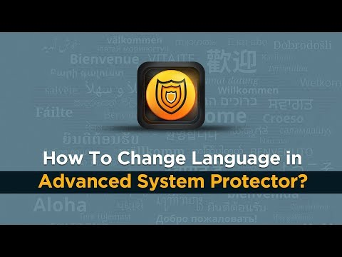 Change Language in Advanced System Protector