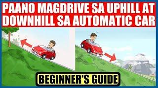 Video Paano MagDrive sa UPHILL at DOWNHILL sa AUTOMATIC Car MP3, 3GP, MP4, WEBM, AVI, FLV Juni 2019