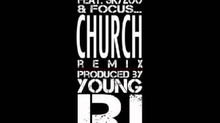 Slum Village feat. Skyzoo & Focus - Church (Remix) (prod. by Young RJ)