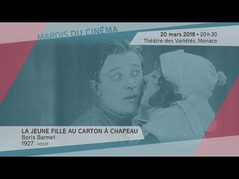 LA JEUNE FILLE AU CARTON À CHAPEAU de Boris Barnet - Mardi 20 mars 2018, 20h30, Théâtre des Variétés