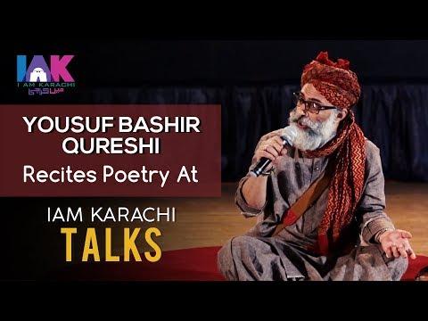 Yousuf Bashir Qureshi | Poetry | Nazm | 3rd Speaker of IAK TALKS | IAM Karachi |  2018 | YBQ
