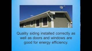 Properly Installed Siding Improves Heating and Cooling Efficiency