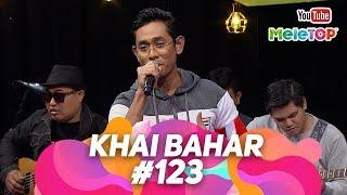 Khai Bahar #123 live di MeleTOP | Persembahan Live MeleTOP | Neelofa & Nabil