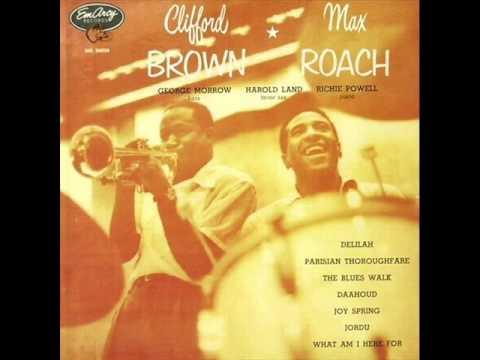 Clifford Brown & Max Roach Quintet – Daahoud