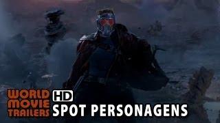 Guardiões da Galáxia - Spot Personagens (2014) HD