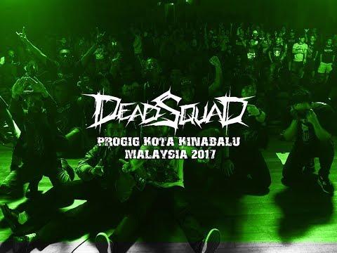 Download Lagu DEADSQUAD PROGIG - KOTA KINABALU MALAYSIA 2017 Music Video