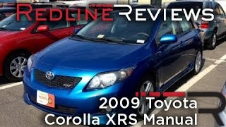 2009 Toyota Corolla XRS Manual Review, Walkaround, Exhaust, Test Drive