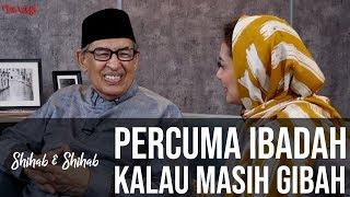 Video Shihab & Shihab - Jangan Ada Dusta di Antara Kita: Percuma Ibadah Kalau Masih Gibah (Part 3) MP3, 3GP, MP4, WEBM, AVI, FLV Oktober 2018