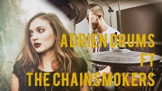 The Chainsmokers  - Don't let me down - DRUM REMIX by Adrien Drums