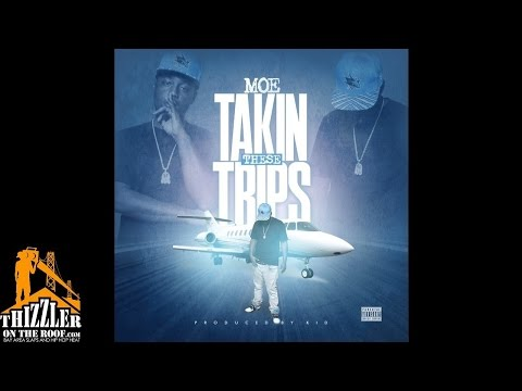 WestSide MOE - Takin These Trips (Prod. Kid) [Thizzler.com Exclusive]