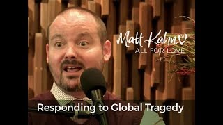 Responding to Global Tragedy