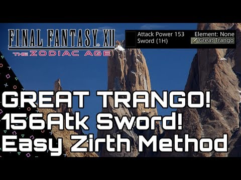 Final Fantasy XII Zodiac Age. Great TRANGO! 156 Atk Invisible Sword! Easy Get Zirth Method!