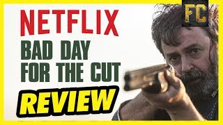 Nonton Bad Day For The Cut Review   Good Movies To Watch On Netflix Movie Review   Flick Connection Film Subtitle Indonesia Streaming Movie Download