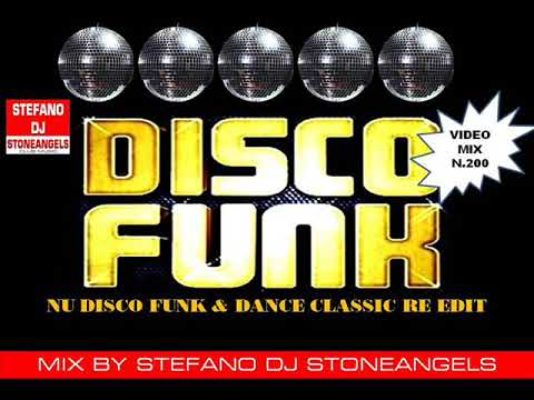 DISCO FUNK & DANCE CLASSIC RE EDIT MIX BY STEFANO DJ STONEANGELS