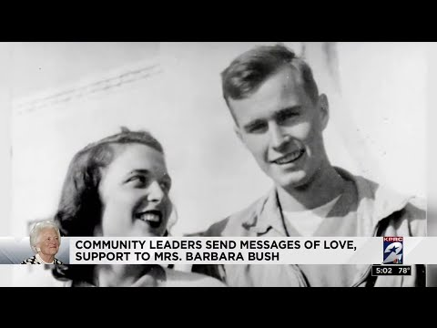 Community leaders send messages of love, support to Mrs. Barbara Bush