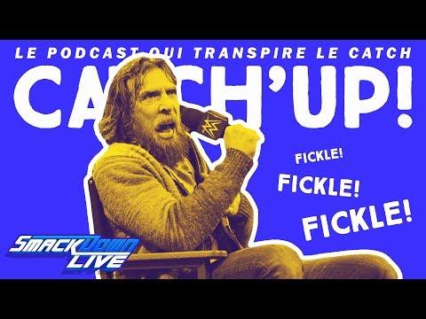 WWE Smackdown Live — Les girouettes de Daniel Bryan (4 décembre 2018) Analyse de Catch'up!