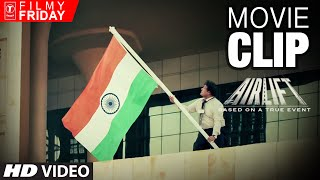 Nonton Airlift Movie Clips 7   Where Is My Indian Flag   Film Subtitle Indonesia Streaming Movie Download
